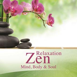 Relaxation Zen - Mind, Body & Soul